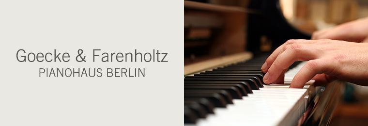 Goecke und Farenholtz - Pianohaus Berlin