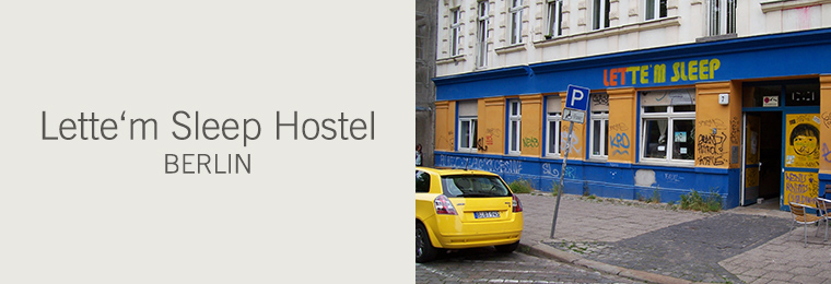 Lette'm Sleep Hostel Berlin