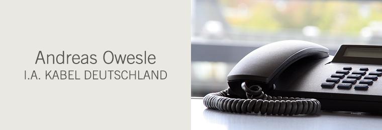 Andreas Owesle i.A. Kabel Deutschland